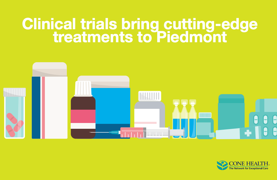 Clinical trials bring cutting-edge treatments to Piedmont
