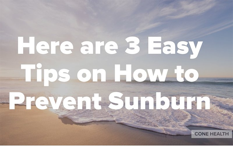 3 Easy Tips on How to Prevent Sunburn